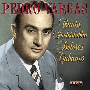 Canta Inolvidables Boleros Cubanos