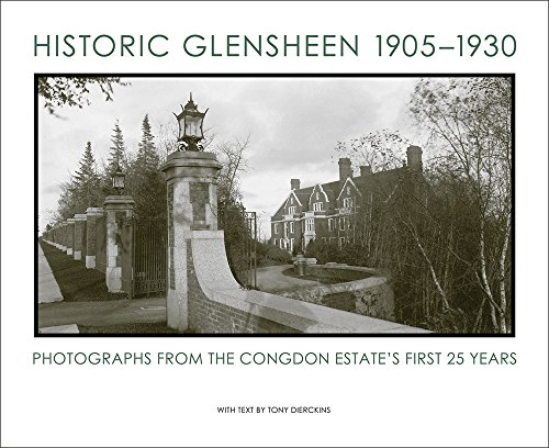 Historic Glensheen 1905-1930: Photographs from the Congdon Estate's First 25 Years