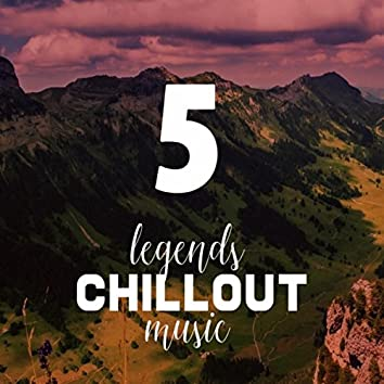 Vol.5 Legends of Chillout Music