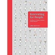 Innovating for People Handbook of Human-Centered Design Methods
