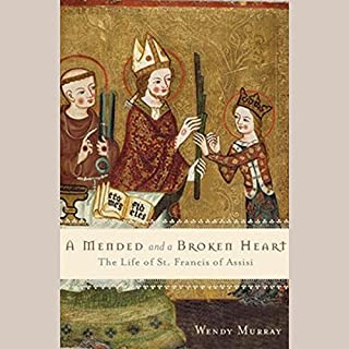 A Mended and Broken Heart     The Life and Love of Francis of Assisi              By:                                                                                                                                 Wendy Murray                               Narrated by:                                                                                                                                 Eileen Stevens                      Length: 5 hrs and 10 mins     Not rated yet     Overall 0.0