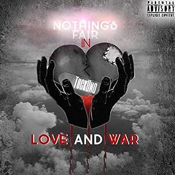 Nothings Fair in Love and War
