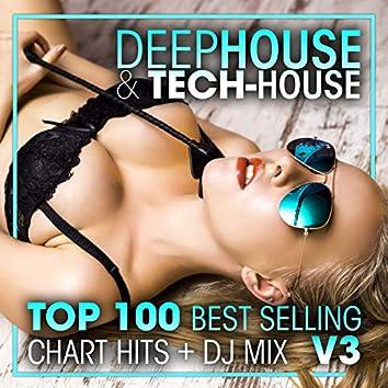 Deep House & Tech-House Top 100 Best Selling Chart Hits + DJ Mix V3
