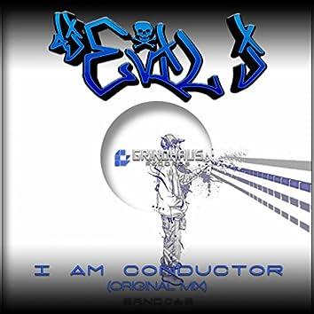 I Am Conductor