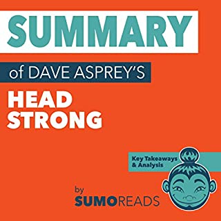Summary of Dave Asprey's Head Strong: Key Takeaways & Analysis audiobook cover art
