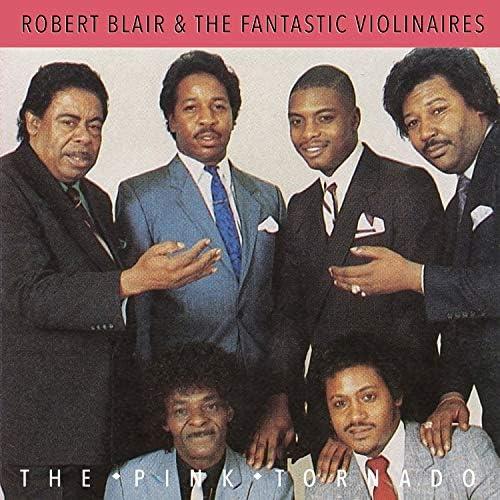 Robert Blair feat. The Fantastic Violinaires
