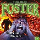 Foster: Folge 14: Götter und Dämonen