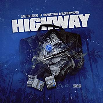Highway (feat. Highway Tone & Blockrepp Shad)