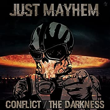 Conflict/The Darkness