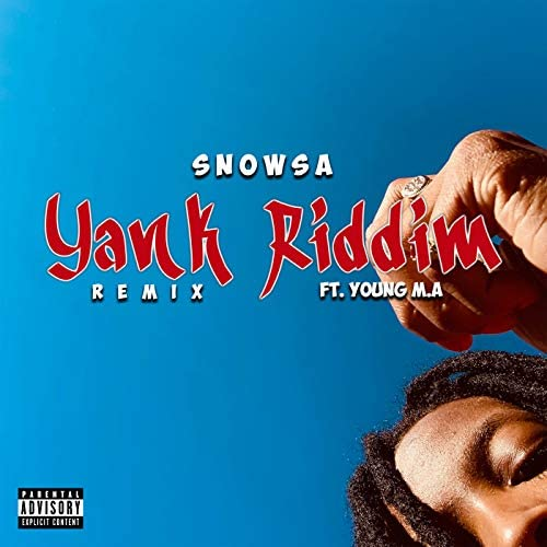 SNOWSA feat. Young M.A