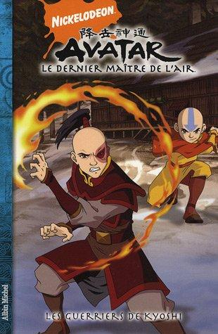 Les Guerriers de Kyoshi. Avatar T04 Le dernier maître de l'air