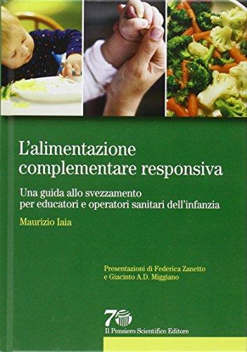 L'alimentazione complementare responsiva. Una guida allo svezzamento per educatori e operatori sanitari dell'infanzia