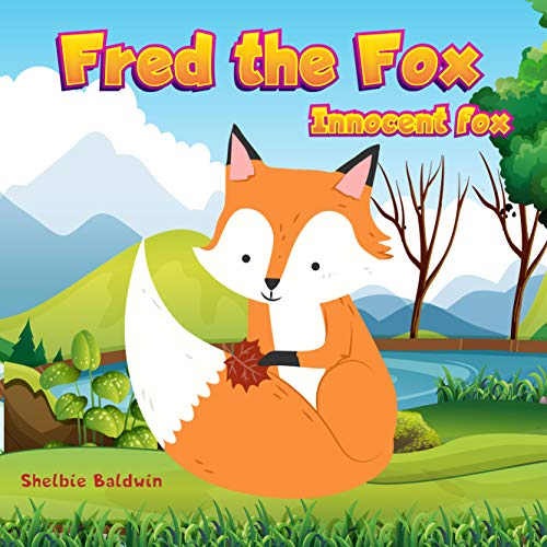 Fred The Fox: Innocent Fox and Father | Bedtime Story Book for kids age 2-6 years old (Fox Bedtime 1) (English Edition)