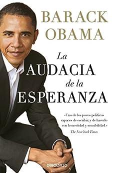 La audacia de la esperanza (Spanish Edition) by [Barack Obama]