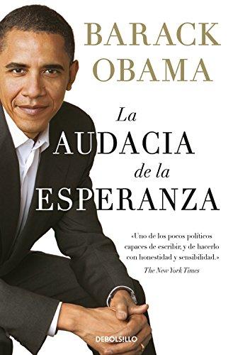 La audacia de la esperanza: Reflexiones sobre cómo restaurar el sueño americano (Best Seller)