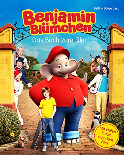 Benjamin Blümchen - Das Buch zum Kinofilm: Roman