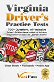 Image of Virginia Driver's Practice Tests: 700+ Questions, All-Inclusive Driver's Ed Handbook to Quickly achieve your Driver's License or Learner's Permit (Cheat Sheets + Digital Flashcards + Mobile App)