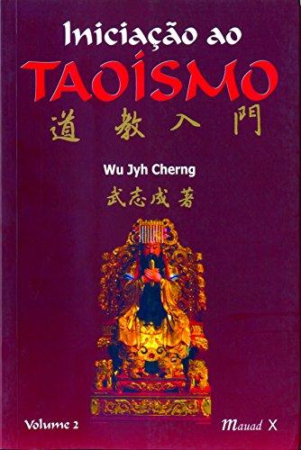 Iniciação Ao Taoísmo II