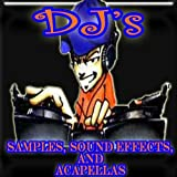 DJ's Samples, Sound Effects, and Acapellas - Part 1