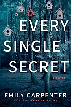 Every Single Secret: A Novel by [Emily Carpenter]