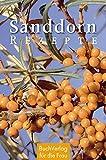 Sanddorn-Rezepte (Minibibliothek)