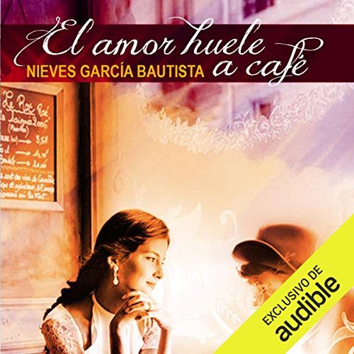 El amor huele a café [Love Smells Like Coffee] audiobook cover art