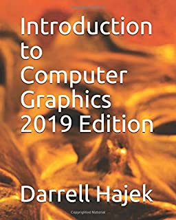 Introduction to Computer Graphics 2019 Edition