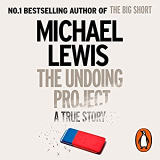 The Undoing Project     A Friendship That Changed the World              By:                                                                                                                                 Michael Lewis                               Narrated by:                                                                                                                                 Dennis Boutsikaris                      Length: 10 hrs and 17 mins     234 ratings     Overall 4.6