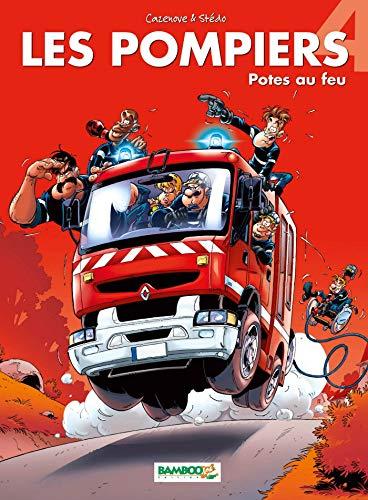 Les Pompiers - tome 04 - Potes au feu