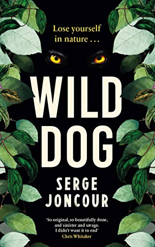 Image of Wild Dog: Sinister and savage psychological thriller