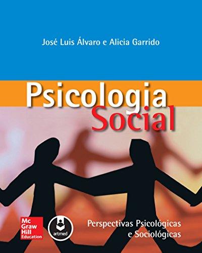 Psicologia Social: Perspectivas Psicológicas e Sociológicas