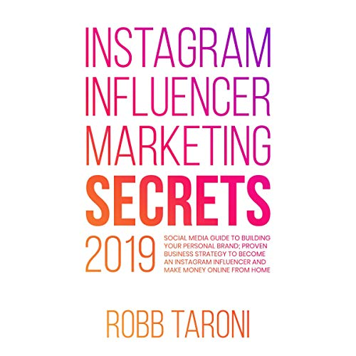 Instagram Influencer Marketing Secrets 2019 audiobook cover art