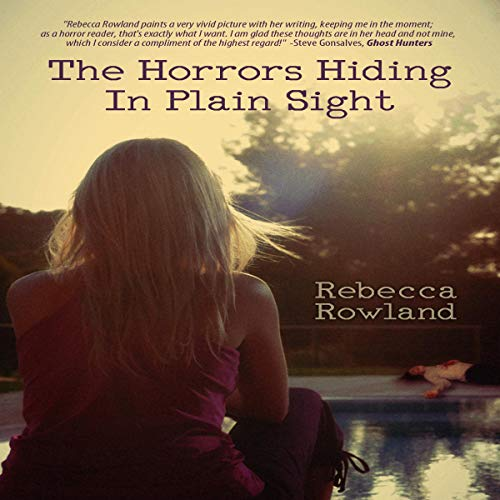 The Horrors Hiding in Plain Sight                   By:                                                                                                                                 Rebecca Rowland                               Narrated by:                                                                                                                                 Kyle Walton,                                                                                        Sarah Spring                      Length: 9 hrs and 15 mins     Not rated yet     Overall 0.0