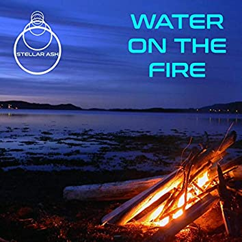 Water on the Fire (Demo)