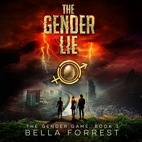 The Gender Game 3: The Gender Lie                    By:                                                                                                                                 Bella Forrest                               Narrated by:                                                                                                                                 Rebecca Soler,                                                                                        Jason Clarke                      Length: 9 hrs and 28 mins     1,891 ratings     Overall 4.5