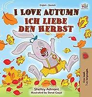 I Love Autumn (English German Bilingual Book) (English German Bilingual Collection)