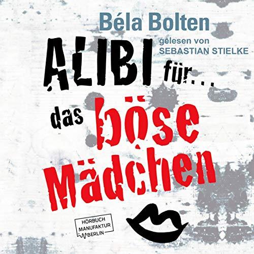 Alibi für das böse Mädchen Titelbild