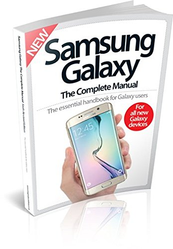 Samsung Galaxy The Complete Manual Sixth Revised Edition