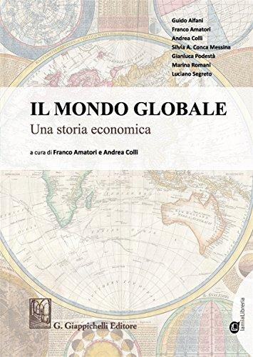 Il mondo globale Una storia economica. Con Contenuto digitale per download e accesso on line