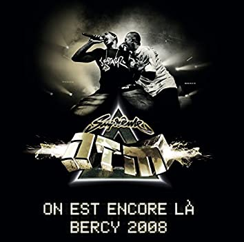 On est encore là - Bercy 2008 (Live)