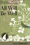 All Will Be Well (30 Days with a Great Spiritual...