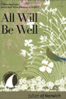 All Will be Well: 30 Days With a Great Spiritual Teacher