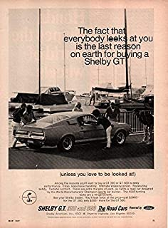 """Magazine Print Ad: 1967 Ford Mustang Shelby GT 350 GT 500,""""The Fact That Everbody Looks at You is The Last Reason on Earth for Buying a Shelby GT"""""""
