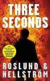 Three Seconds (Ewert Grens Thriller) - Anders Roslund