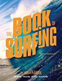 The Book of Surfing: The Killer Guide - Michael Fordham
