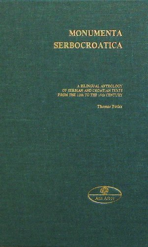 Compare Textbook Prices for Monumenta Serbocroatica: A Bilingual Anthology of Serbian and Croatian Texts from the 12th to 19th Century Publications series - Joint Committee on Eastern Europe ; no. 6  ISBN 9780930042325 by Thomas Butler