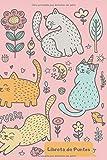 Libreta de Puntos: Dot Grid Cuaderno Punteado para tomar notas, caligrafia, lettering, tipo bullet journal I 120 pag 15 x 22 cm Gatos Flores Unicornio