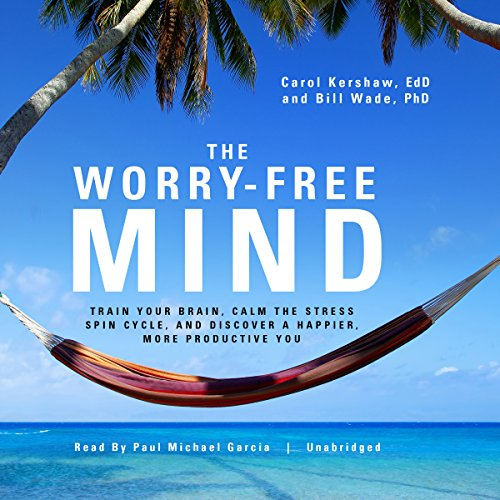 The Worry-Free Mind audiobook cover art