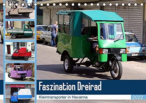 Faszination Dreirad - Kleintransporter in Havanna (Tischkalender 2022 DIN A5 quer)