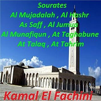 Sourates Al Mujadalah, Al Hashr, As Saff, Al Jumua, Al Munafiqun, At Taghabune, At Talaq, At Tahrim (Quran)